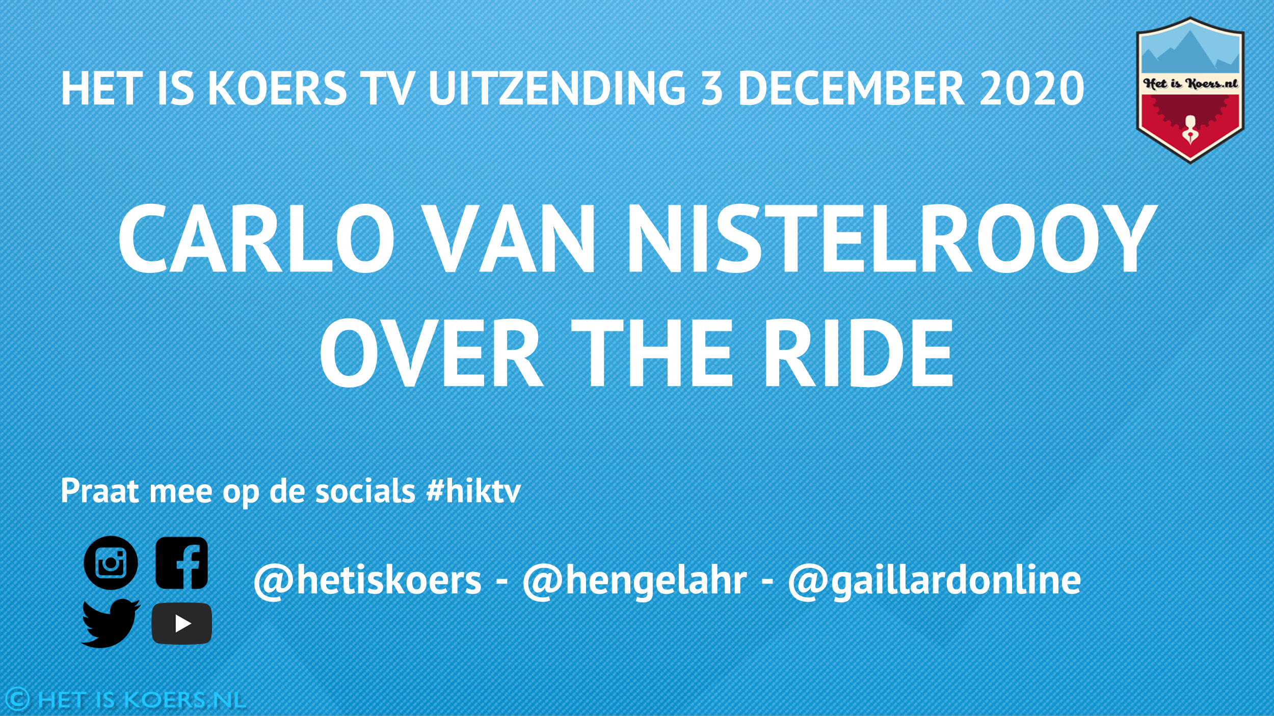 Het is Koers TV The Ride Carlo van Nistelrooy