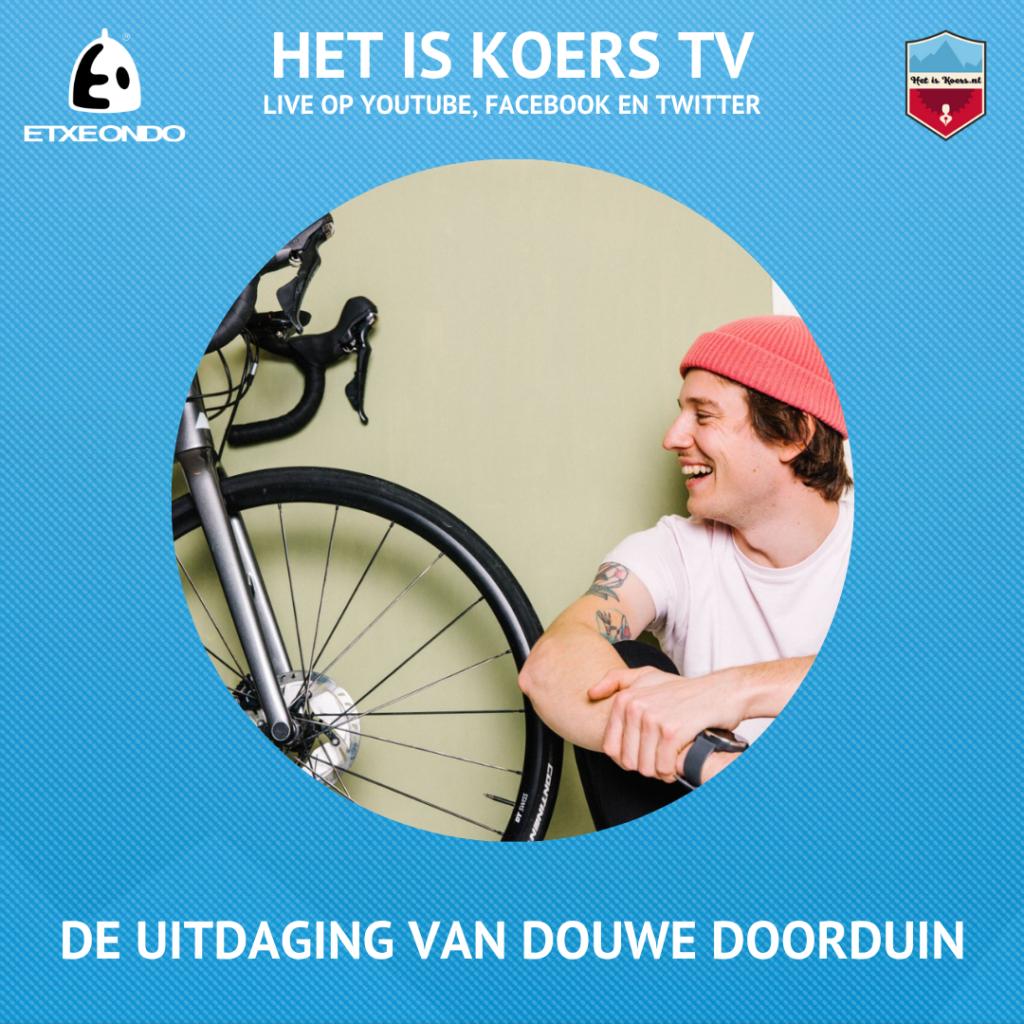 Het is Koers TV Douwe Doorduin